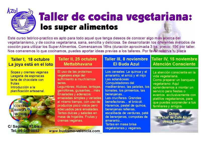 Taller de cocina vegetariana los super alimentos centro budista de valencia - Curso de cocina vegetariana ...